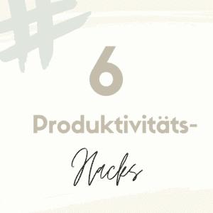 Produktivitätshacks