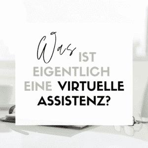 Was ist eine Virtuelle Assistenz?